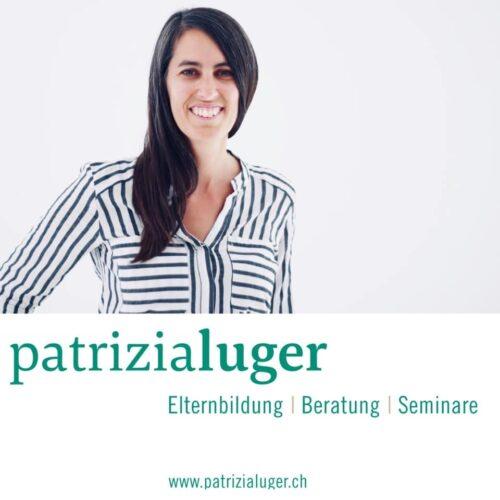 Patrizia Luger – Elternbildung  | Beratung  | Seminare